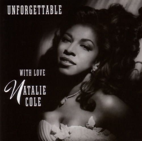 Unforgettable By Nat King Natalie Cole Definitely My Daddy Daughter Dance Danced At Wedding 1992