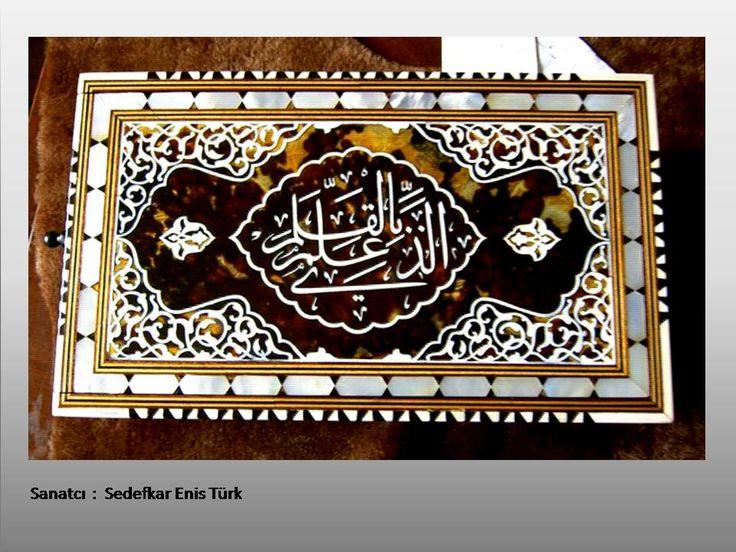 sanatcı :   Sedefkar    Enis    Türk
