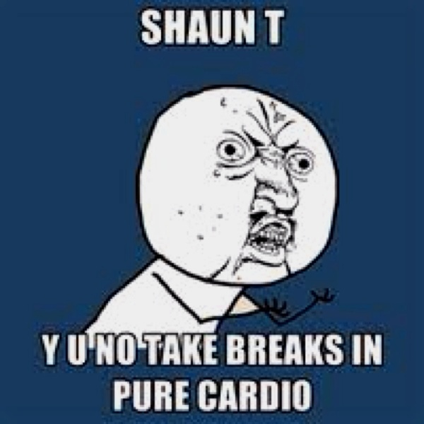 Pure cardio kills me and he barely breaks a sweat!!