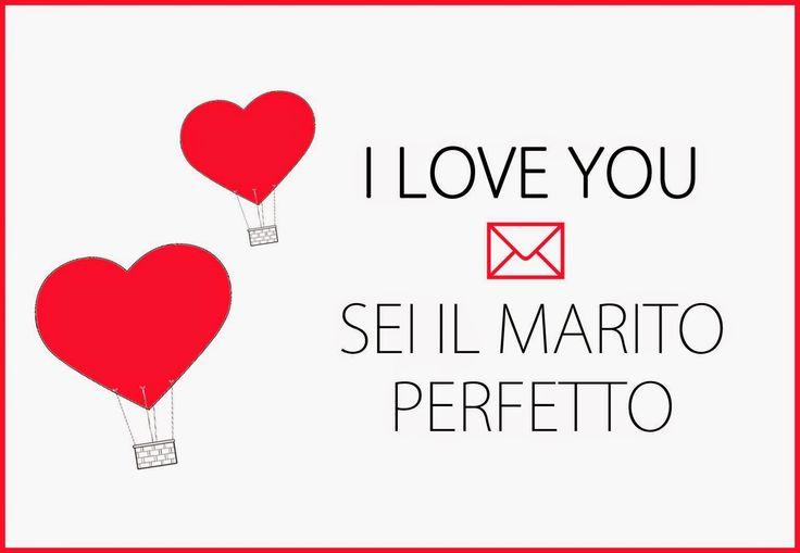 Sei il mio Marito Perfetto. Biglietto buon san Valentino .Valentine Card free printable