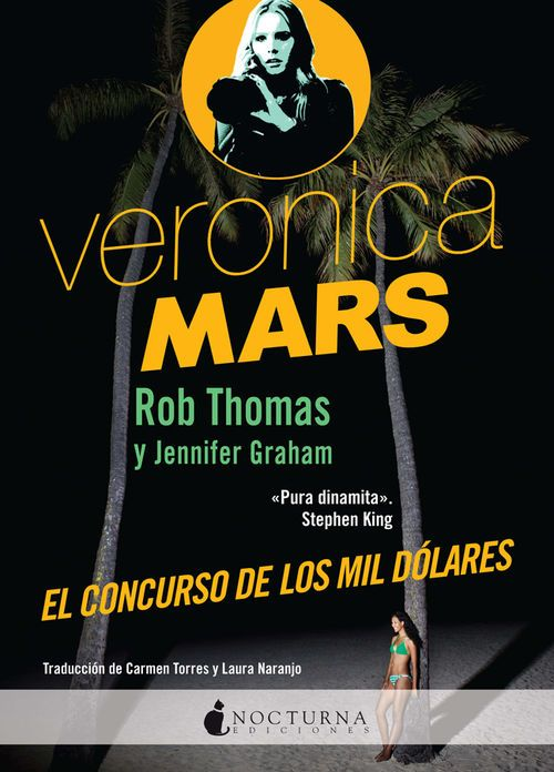 Veronica Mars: El concurso de los mil dolares - http://bajar-libros.net/book/veronica-mars-el-concurso-de-los-mil-dolares/
