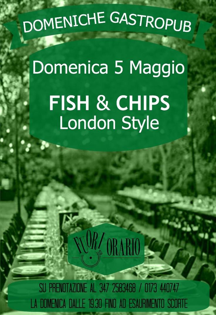 Domenica 5 Maggio_FISH & CHIPS London Style.