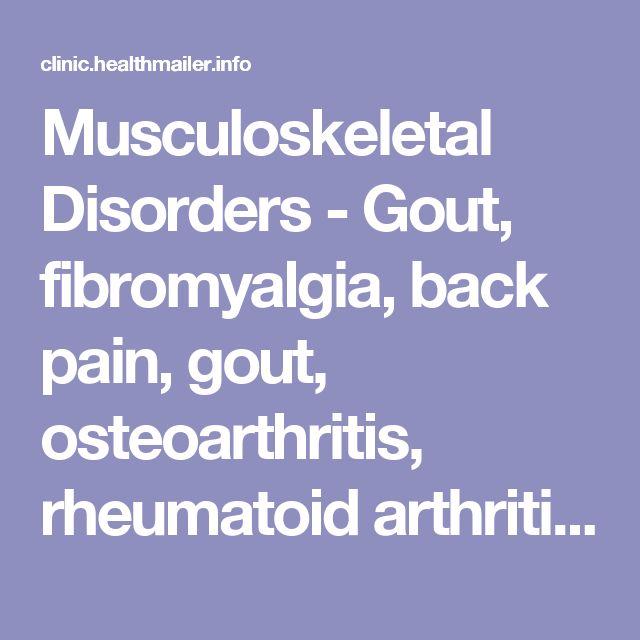 Musculoskeletal Disorders - Gout, fibromyalgia, back pain, gout, osteoarthritis, rheumatoid arthritis, tendinitis, lower back pain, Osteoporosis, Osteomalacia, Carpal tunnel syndrome, Tendonitis, Rotator cuff tear, Bursitis, Muscular dystrophy, Myastheni Treatment  Natural   Ayurveda   Jain's Cow Urine Therapy for Musculoskeletal Disorders - Gout, fibromyalgia, back pain, gout, osteoarthritis, rheumatoid arthritis, tendinitis, lower back pain, Osteoporosis, Osteomalacia, Carpal tunnel…