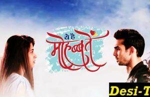 Yeh Hai Mohabbatein Watch Online Desi Tashan. watch Star Plus serial Yeh Hai Mohabbatein online written updates, full episodes, videos and latest news updates here at Desi Tashan