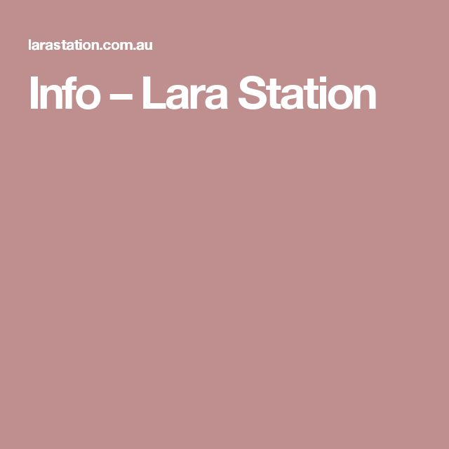 Info – Lara Station