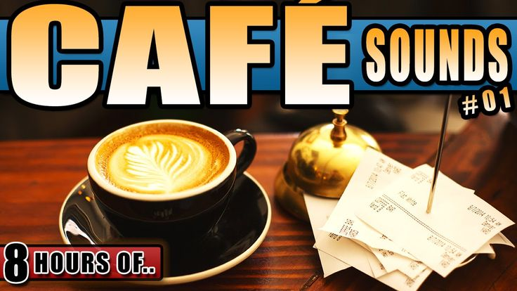 CAFE SOUNDS, COFFEE SHOP BACKGROUND NOISE FOR STUDYING, BUSY CAFE, BACKG...