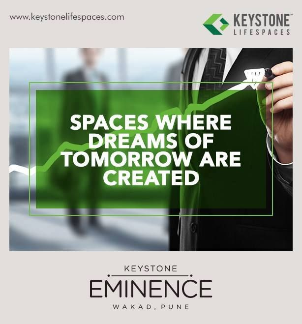 Keystone Eminence - Spaces where dreams of tomorrow are created  www.keystonelifespaces.com  #wakad #commercial #Office #Industry