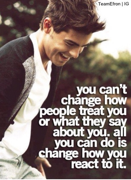 Well said, Zac Efron. This will be my mantra for the day <3