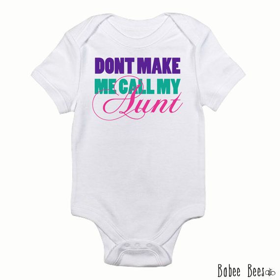 Don't Make Me Call My Aunt, Aunt Baby Clothes, I Love My Aunt, Pregnancy Announcement