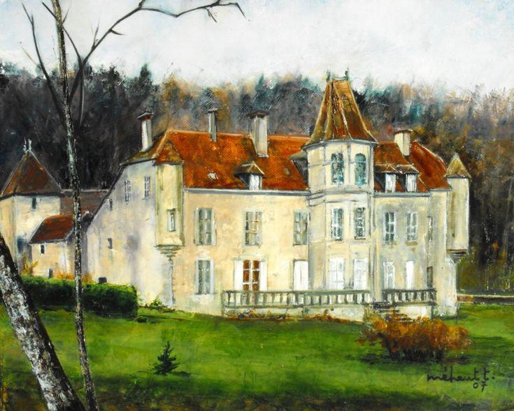 Galerie de Thierry Meheut - Artiste peintre jurassien Château De Merona