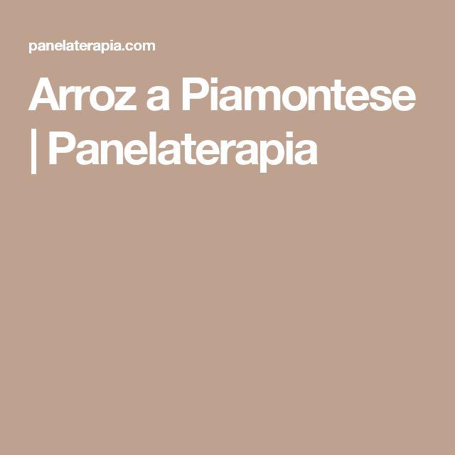 Arroz a Piamontese  |   Panelaterapia