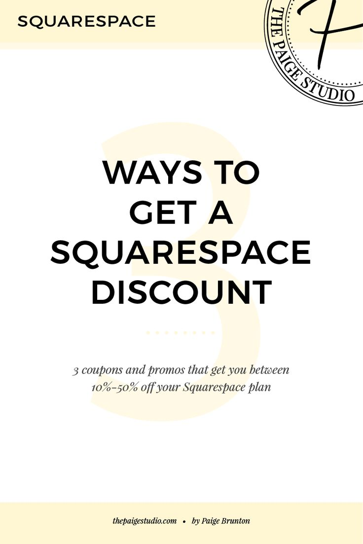 3 ways to get a Squarespace discount/coupon code — The Paige Studio • Squarespace Website Designer