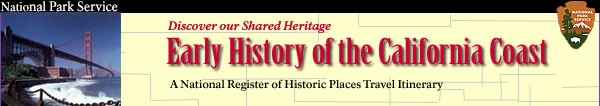 [Graphic] Discover our Shared Heritage Early History of the California coast A National Register of Historic Places Travel Itinerary