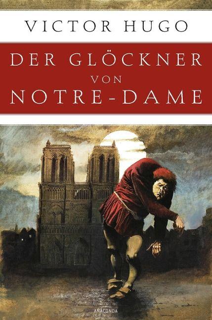 Der Glöckner von Notre-Dame - Victor Hugo