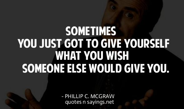 26 Best Dr. Phil Quotes... Images On Pinterest