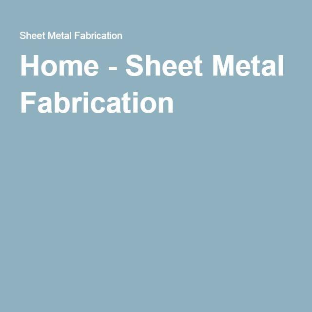 Home - Sheet Metal Fabrication