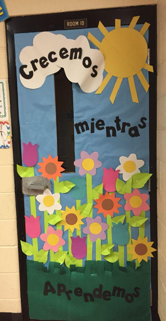Door decorations for spanish class - Spring Classroom Door We Grow As We Learn Dual Language