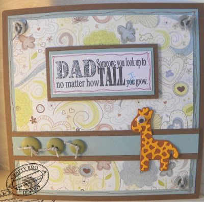 A card for a new dad or a dad's first Fathers day. Made using the Tall Dad Stamp from Crafty Roo Designs.