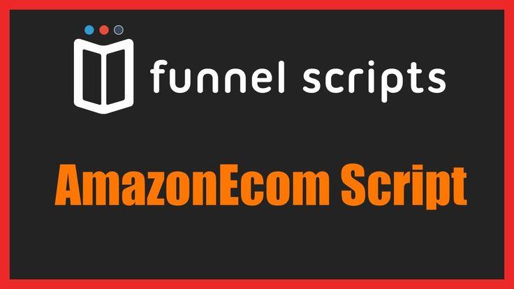 AmazonEcom Script - FunnelScripts