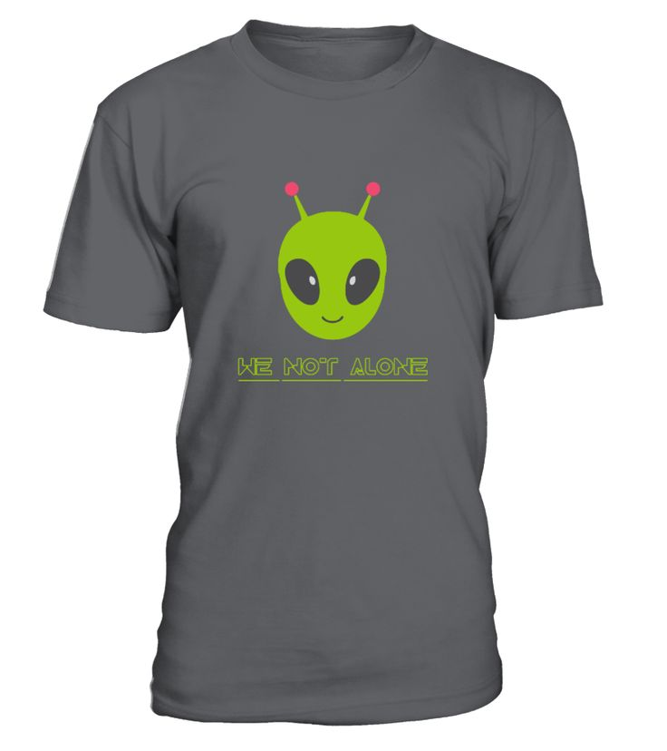 """we not alone original t-shirt buy more product and get discon 20%  Guaranteed Safe and Secure Checkout Through PayPal, Visa, MasterCard. Each item is printed on super soft premium material! 100% Designed, Shipped, and Printed in the U.S.A. WE REACHED THE MINIMUM!! The shirts will print!  HOW TO ORDER? 1. Select style and color 2. Click """"Reserve it Now"""" 3. Select size and quantity 4. Enter shipping and billing information 5. Done! Simple as that!"""