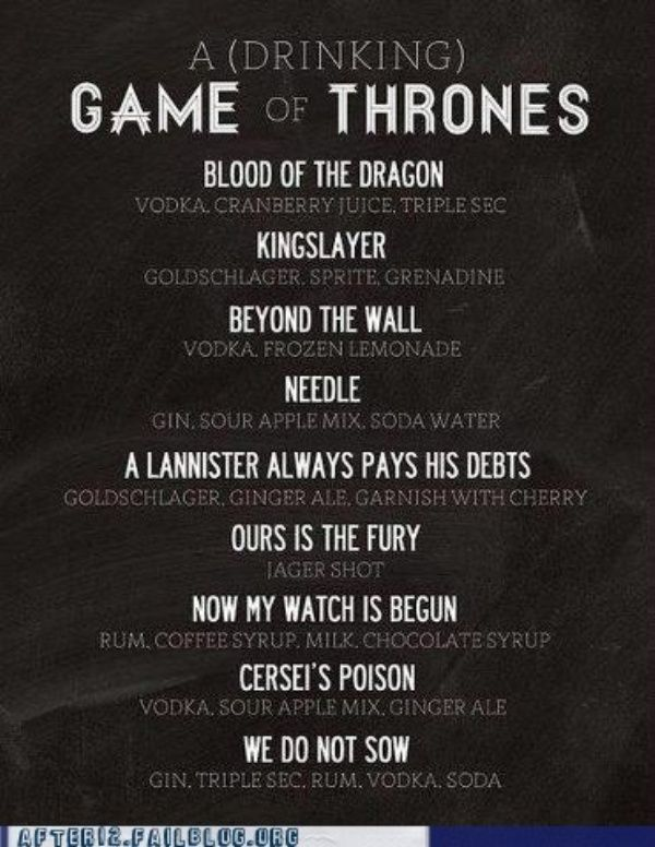 Game of Thrones Cocktails. May make for the season premier.