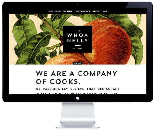 https://www.behance.net/gallery/10151205/Whoa-Nelly-Catering-Branding-Website