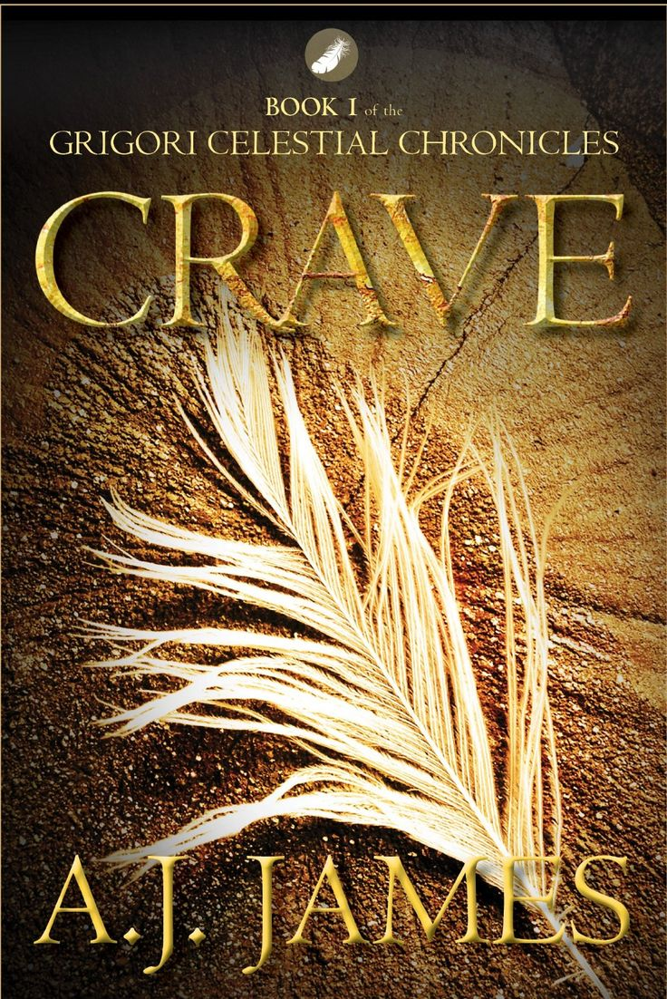 #promocave Books Crave by A.J. James @AJJamesAuthor The Grigori Celestial Chronicles Nominated for the Global Ebook Awards! Readers weigh in – early praise for CRAVE – Book 1 of the Grigori Celestial Chronicles