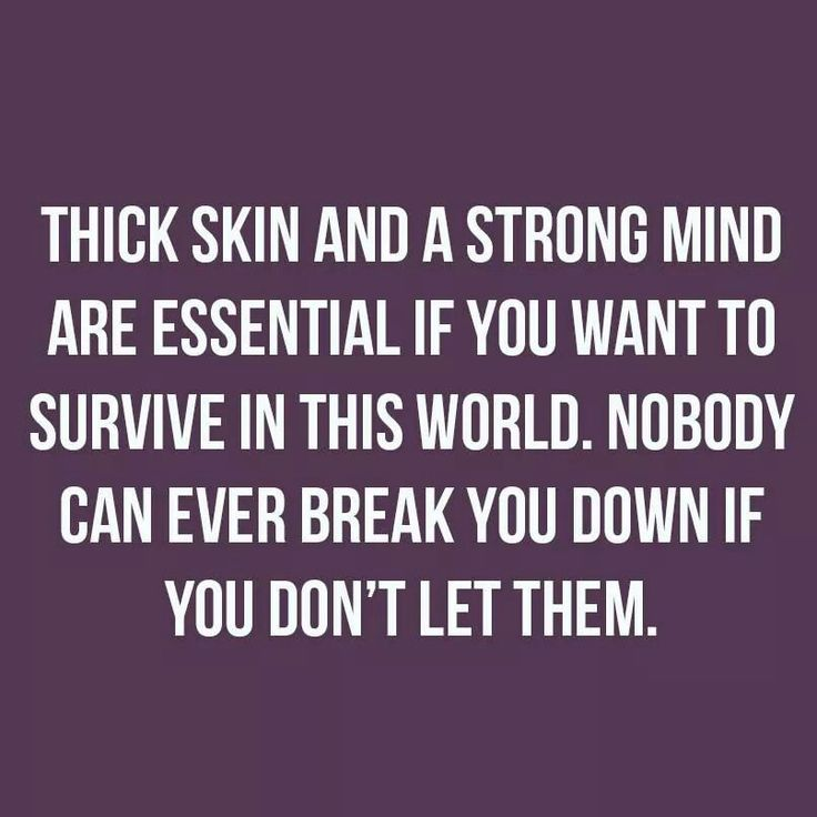 Thick skin quote.