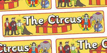 Circus Display Banner - circus, clown, juggler, acrobats, display, banner, poster, sign, big top, magician, monkey, ring master, trapeze, horse, elephant, lion tamer, stilts, sea lion