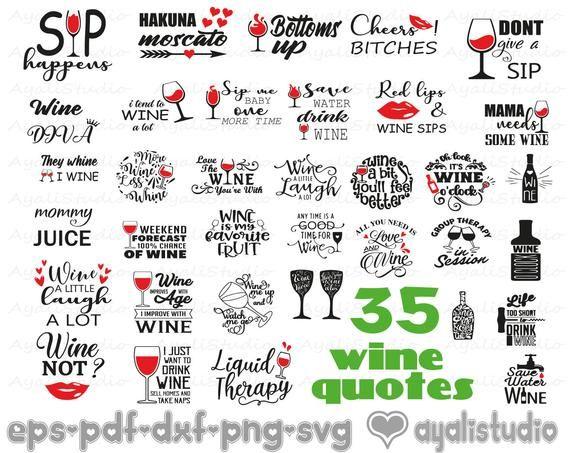 35 Wine Svg Bundle Wine Glass Svg Svg Bundle Wine Sayings Svg