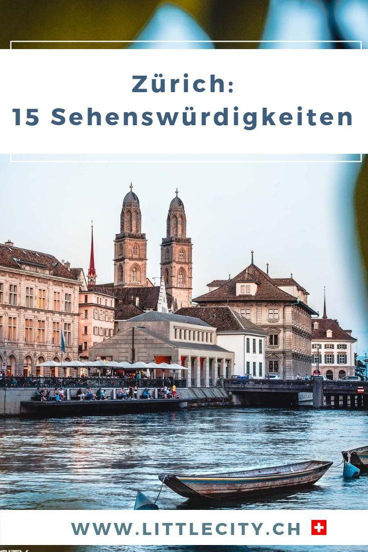 Zurich Die Grosste Stadt Der Schweiz Hat Einiges Fur Einen Stadtetrip Zu Bieten Wir Verraten Unsere Besten Reiset Zurich Sehenswurdigkeiten Reisetipps Reisen