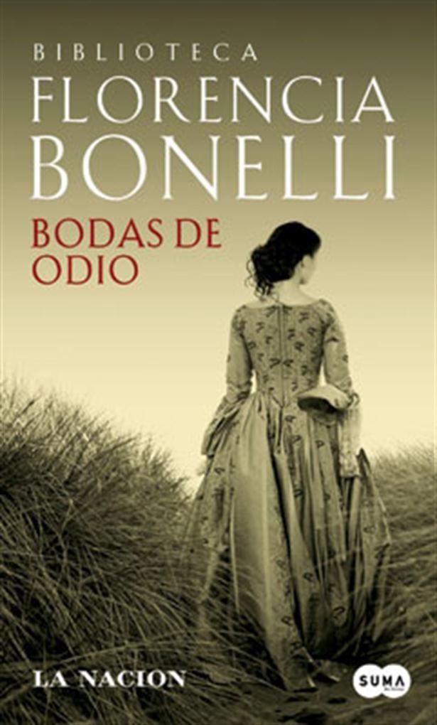 Bodas de Odio by Florencia Bonelli,