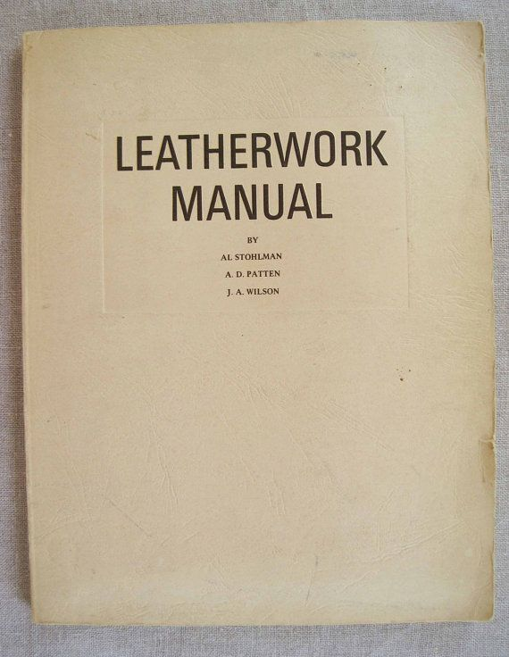Complete How To Leather Work Manual by by LingonberriesAndMoss