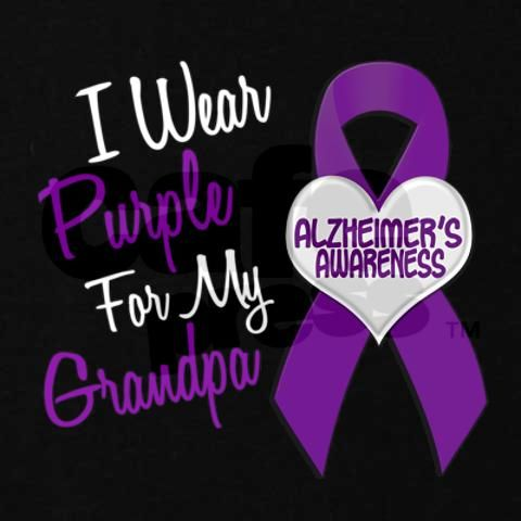 I wear purple for my Poppy...and PROUD! Alzheimer's Awareness. #alz #alzheimers #dementia