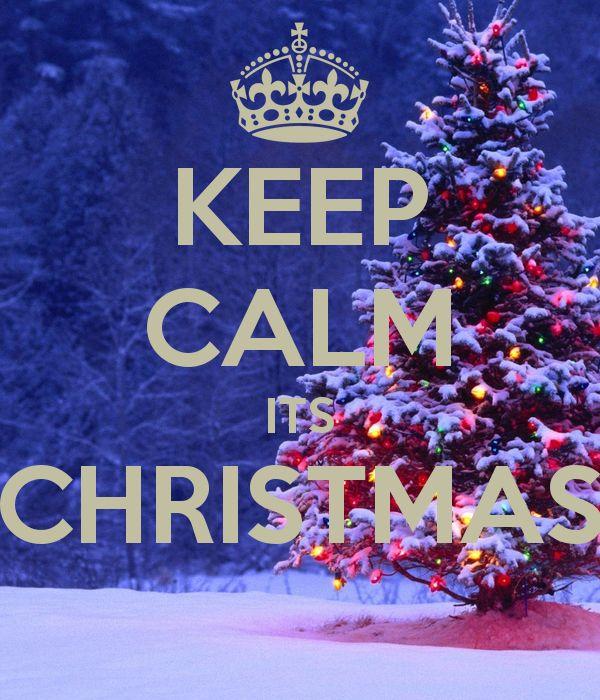 KEEP CALM ITS CHRISTMAS