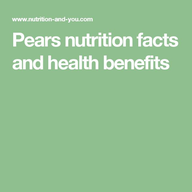 Pears nutrition facts and health benefits