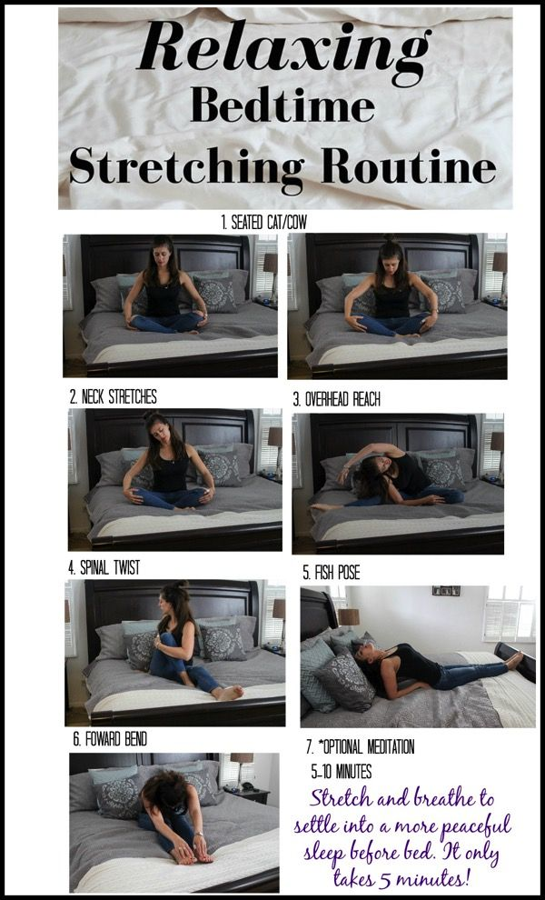 Relaxing bedtime stretching routine -- it only takes 5 minutes and you might sleep a LOT better :)