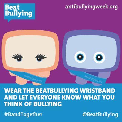 Wear the BeatBullying wristband.