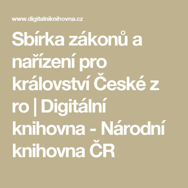 Sbírka zákonů a nařízení pro království České z ro | Digitální knihovna - Národní knihovna ČR
