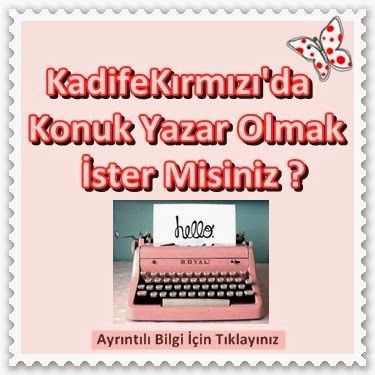 """""""Konuk Yazar Olmak İster Misin"""" ~ Kadife Kırmızı"""