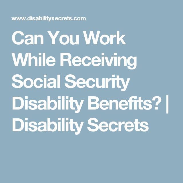 CAN YOU WORK ON SOCIAL SECURITY