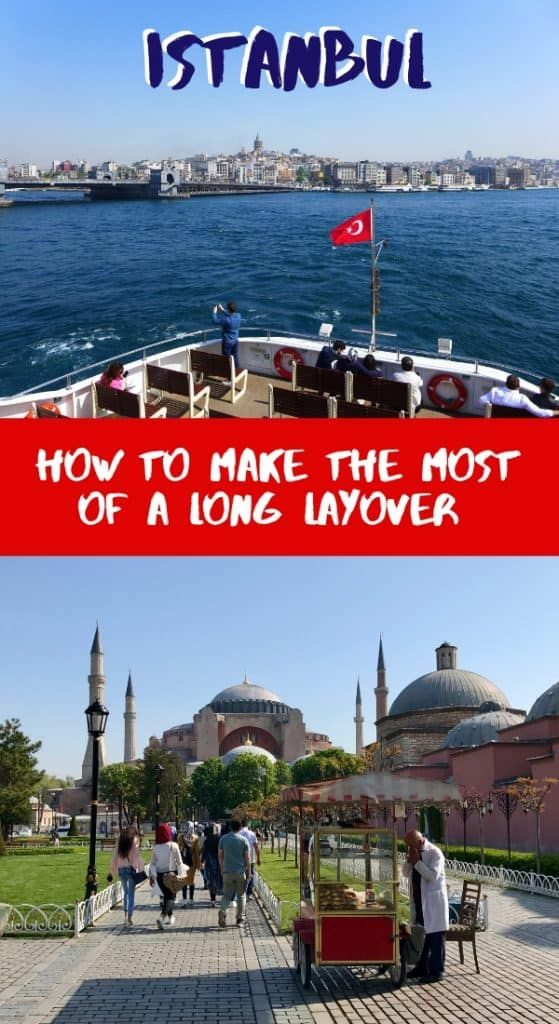 What To Do With A Long Layover In Istanbul