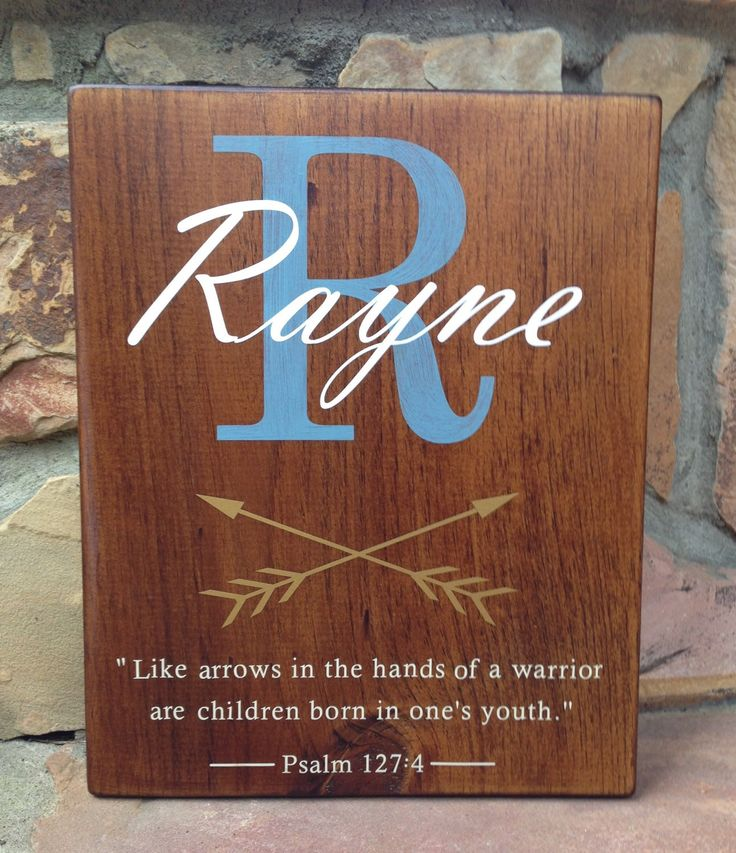 Baby Name Sign with Initial, Arrows, and Bible verse Psalm 127:4. Christian Baby Sign by JewelMade on Etsy https://www.etsy.com/listing/285643059/baby-name-sign-with-initial-arrows-and