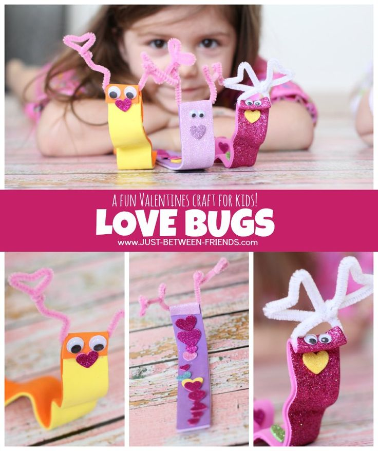 Just Between Friends: Valentines Crafts for Kids | Love Bugs