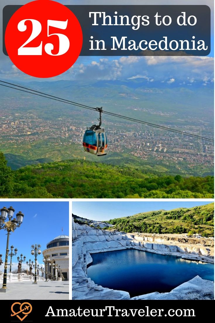 25 Things To Do In North Macedonia Travel Macedonia Europe Travel