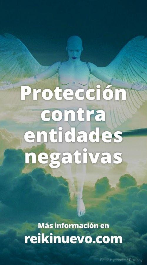 Protección contra entidades negativas. Más información: https://www.reikinuevo.com/proteccion-contra-entidades-negativas/