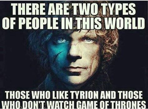Tyrion is awesome.