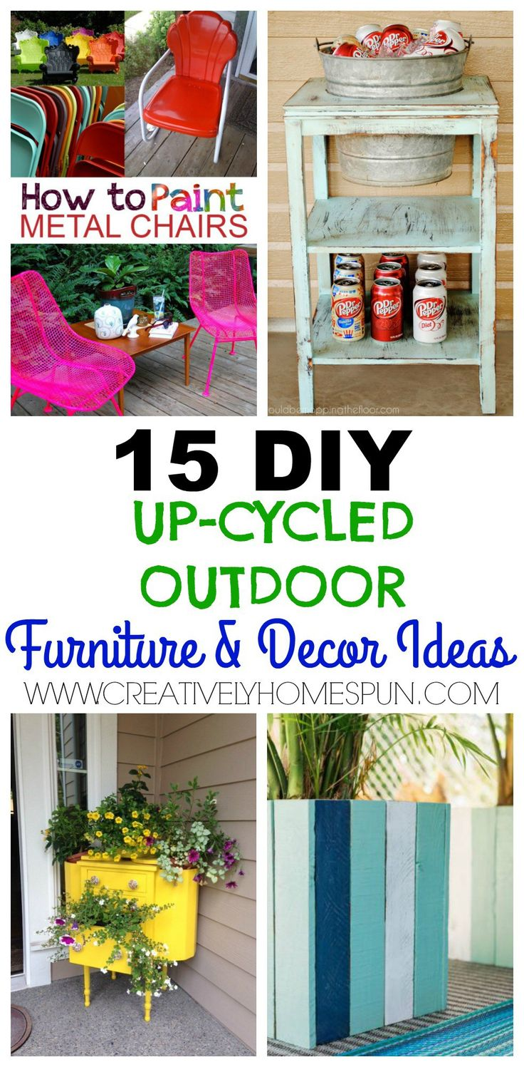 15 DIY Up-Cycled Outdoor Furniture and decor ideas #outdoorfurniture #outdoordecor #diydecor #diyfurniture #refurbishedfurniture #upcycledfurniture #upcycled