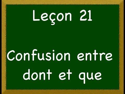 ▶ Leçon 21 - La confusion entre dont et que - YouTube