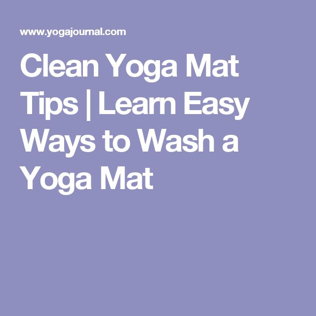 Clean Yoga Mat Tips | Learn Easy Ways to Wash a Yoga Mat